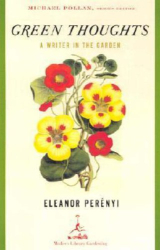 Eleanor Perenyi: Green Thoughts