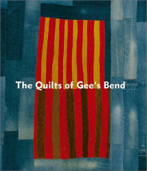 : The Quilts of Gees Bend