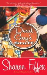 : Dead Guy's Stuff