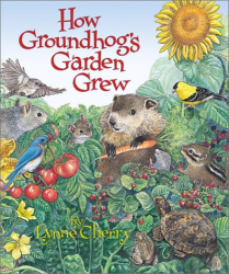 : How Groundhog's Garden Grew