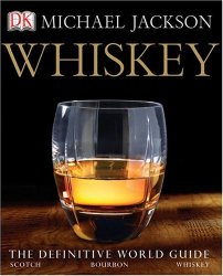 Michael Jackson: Whiskey: The Definitive World Guide