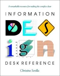 Christine Sevilla: Information Design Desk Reference