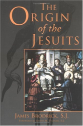 James Brodrick: The Origin of the Jesuits