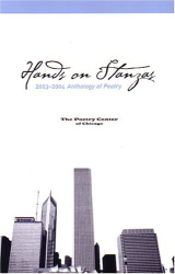The Poetry Center of Chicago: Hands on Stanzas, 2003-2004: Anthology of Poetry