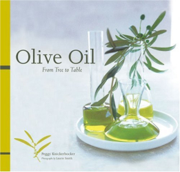 Peggy Knickerbocker: Olive Oil: From Tree to Table