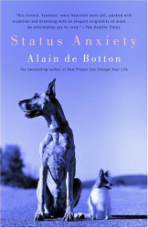 Alain De Botton: Status Anxiety
