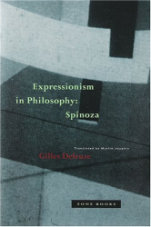 1968 (1992) Gilles Deleuze: Expressionism in Philosophy: Spinoza