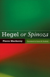 1977 (2011) Pierre Macherey: Hegel or Spinoza
