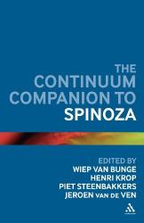 2011 Wiep van Bunge (ed.): Continuum Companion to Spinoza (Continuum Companions)