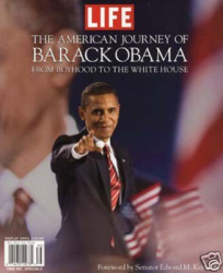 The Editors of Life Magazine: The American Journey of Barack Obama: From Boyhood to the White House