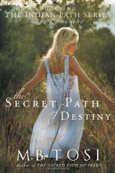 M.B. Tosi: THE SECRET PATH OF DESTINY