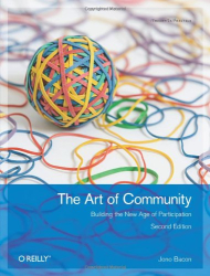 Jono Bacon: The Art of Community: Building the New Age of Participation