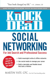 Martin Yate: Knock 'em Dead Social Networking: For Job Search and Professional Success