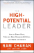 Ram Charan: The High Potential Leader: How to Grow Fast, Take on New Responsibilities, and Make an Impact (J-B US non-Franchise Leadership)