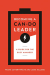 Frank Satterthwaite: Becoming a Can-Do Leader: A Guide for the Busy Manager