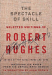 Robert Hughes: The Spectacle of Skill: New and Selected Writings of Robert Hughes