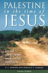K. C. Hanson: Palestine in the Time of Jesus: Social Structures and Social Conflicts