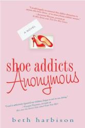Beth Harbison: Shoe Addicts Anonymous