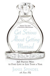 Janis Spindel: Get Serious About Getting Married