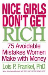 Lois P. Frankel: Nice Girls Don't Get Rich