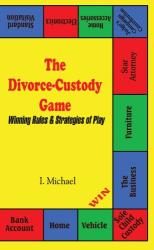 I. Michael: The Divorce-Custody Game
