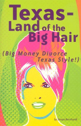 Sonya Bernhardt: Texas - Land of the Big Hair