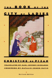 Christine De Pizan: The Book of the City of Ladies