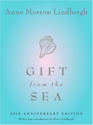 Anne Morrow Lindbergh: Gift from the Sea: 50th Anniversary Edition