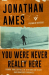 Jonathan Ames: You Were Never Really Here