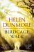 Helen Dunmore: Birdcage Walk