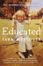 Tara Westover: Educated: The international bestselling memoir