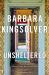 Barbara Kingsolver: Unsheltered