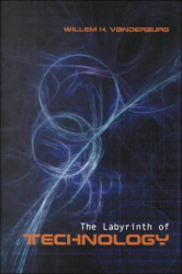 : The Labyrinth of Technology: A Preventive Technology and Economic Strategy as a Way Out