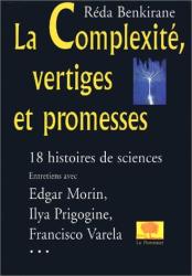 Réda Benkirane: La Complexité, vertiges et promesses : 18 histoires de sciences d'aujourd'hui