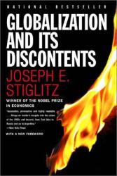 Joseph E. Stiglitz: Globalization and its discontents