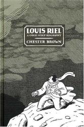 Chester Brown: Louis Riel