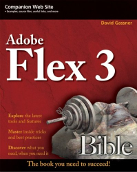 David Gassner: Flex 3 Bible