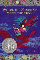 Grace Lin: Where the Mountain Meets the Moon