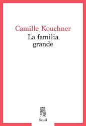 Camille Kouchner: La familia grande