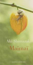 Shimazaki, Aki: Maïmaï: L'ombre du chardon