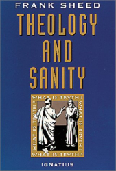F. J. Sheed: Theology and Sanity