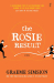 Graeme Simsion: The Rosie Result (Don Tillman Book 3)