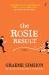 Graeme Simsion: The Rosie Result (Don Tillman Book 3)