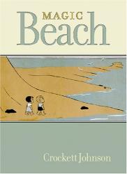Crockett Johnson: Magic Beach