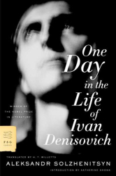 Aleksandr Solzhenitsyn: One Day in the Life of Ivan Denisovich: A Novel