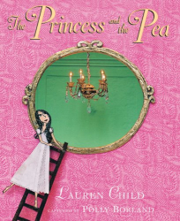 Lauren Child: The Princess and the Pea