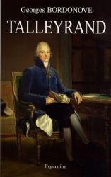 Georges Bordonove: Talleyrand