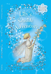 Cicely Mary Barker: Lily's Seaside Adventure: A Flower Fairies Friends Chapter Book (Flower Fairies)