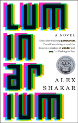 Alex Shakar: Luminarium