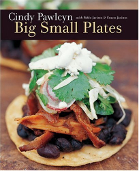 Cindy Pawlycn: Big Small Plates